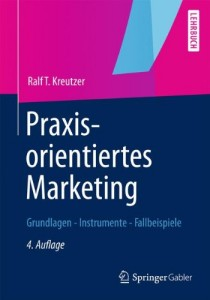 Praxisorientiertes Marketing: Grundlagen